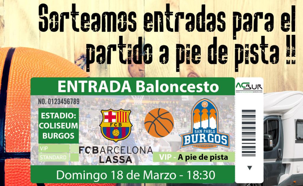 Sorteo de entradas para el partido de Baloncesto San Pablo Burgos vs FC Barcelona Lassa