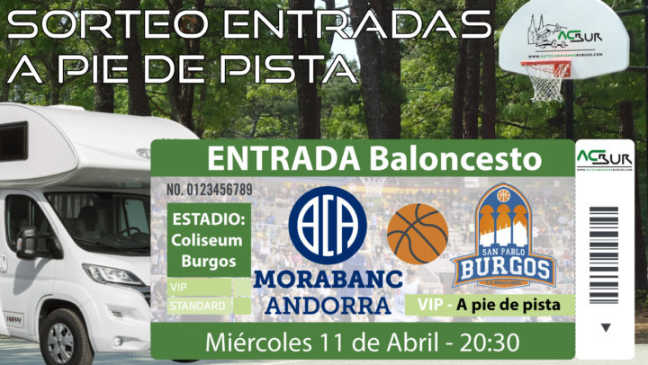 Sorteo de entradas para el partido de Baloncesto San Pablo Burgos vs MoraBanc Andorra